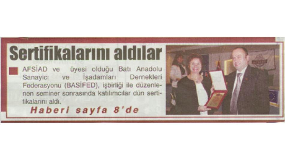 SERTİFİKALARINI ALDILAR - KURTULUŞ GAZETESİ 18 OCAK 2007