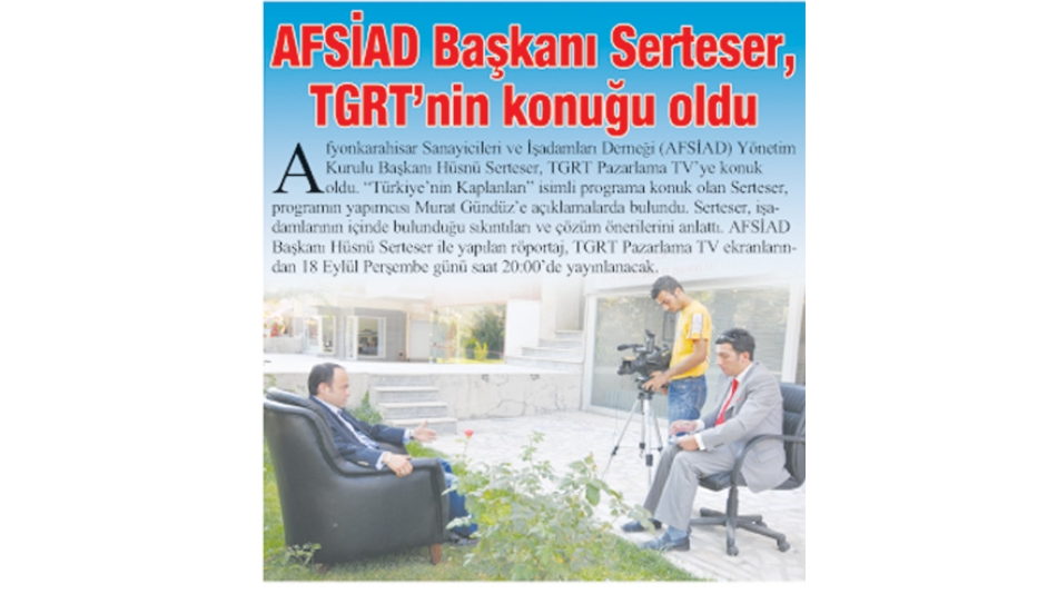 AFSİAD Başkanı Serteser,TGRT''nin konuğu oldu -Gazete3-10.Eylül.2008