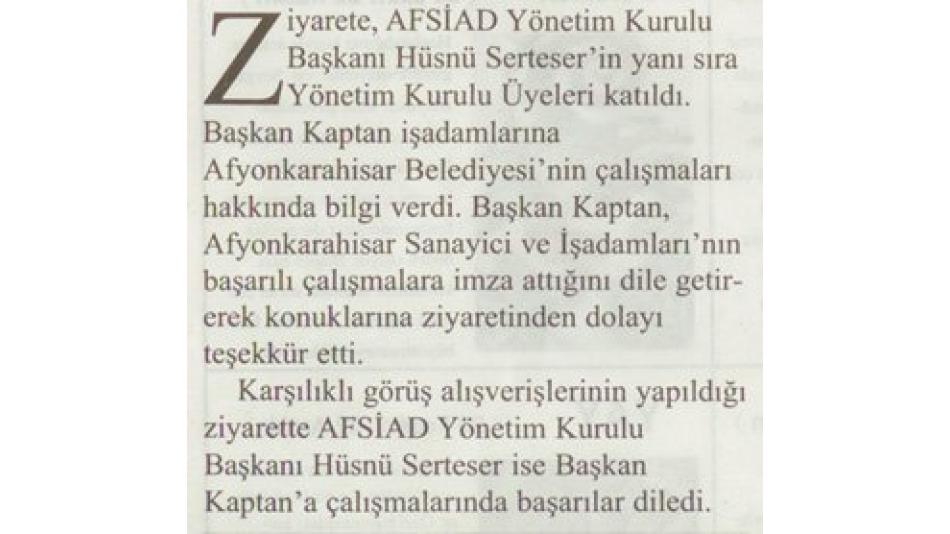 AFSİAD''TAN KAPTAN''A ZİYARET - GÖRÜNTÜ GAZETESİ