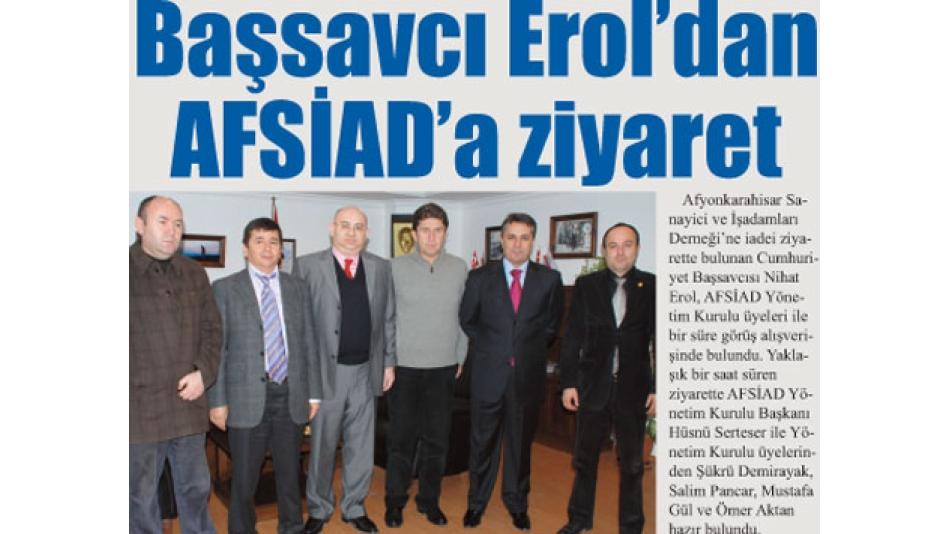 Başsavcı Erol''dan AFSİAD''a ziyaret