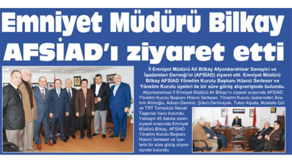 'Emniyet Müdürü Bilkay AFSİAD''ı ziyaret etti- Gazete 3 -18.Şubat.2009'