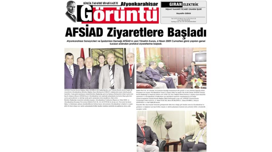 AFSİAD ziyaretlere başladı- Görüntü Gazetesi - 07.Nisan.2009'
