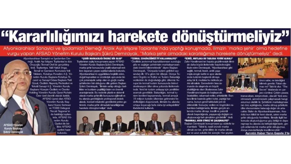 'Kararlılığımızı harekete dönüştürmeliyiz Gazete 3 16.12.2010