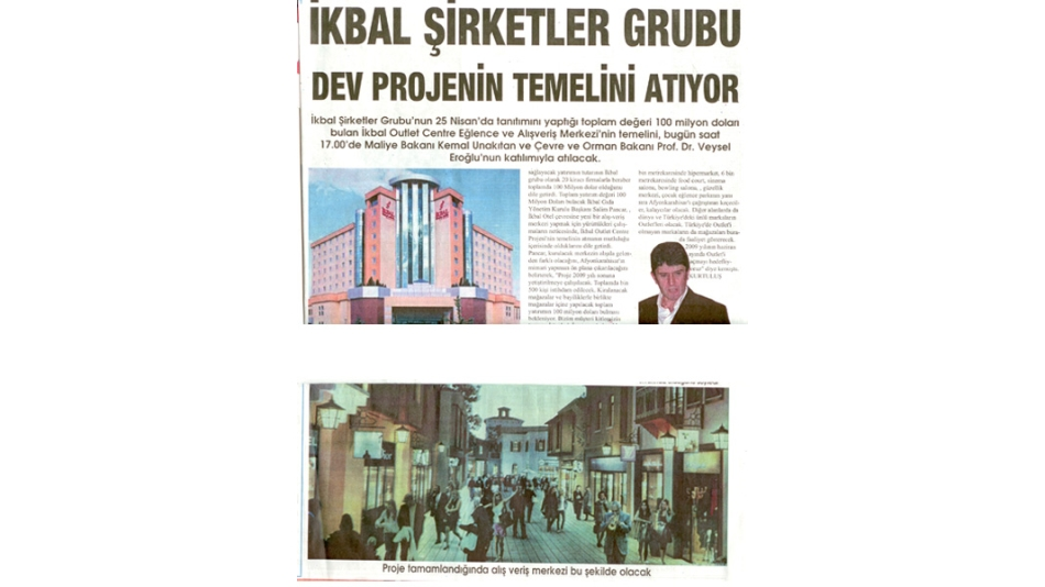 İKBAL ŞİRKETLER GRUBU DEV PROJENİN TEMELİNİ ATIYOR - Kurtuluş Gazetesi - 04.Temmuz.2008'