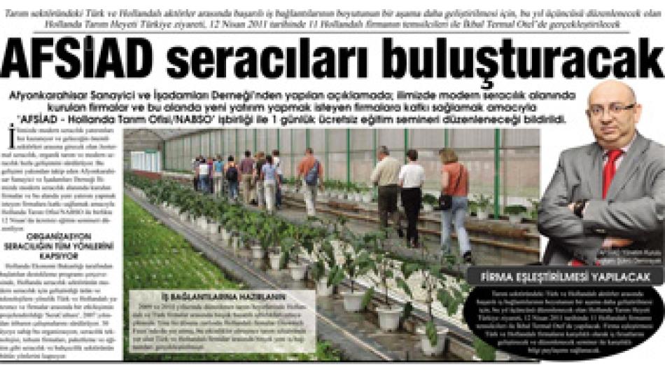 '12.Nisan.2011 salı günü AFSİAD seracıları İkbal Thermal Otel de buluşturacak